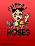 Harmony's Roses