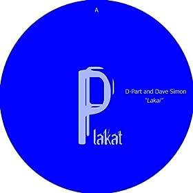 D-Part And Dave Simon / MarSET - Lakai / Alicanto