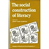 The Social Construction of Literacy, Cook-Gumperz, Jenny, 0521303486