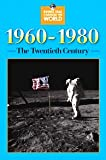 1960-1980 The Twentieth Century, Bussey, Jennifer A., 0737717580