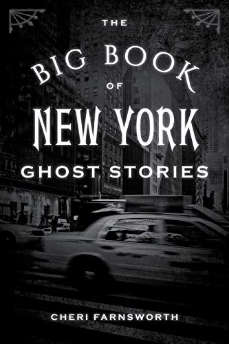 The Big Book of New York Ghost Stories (Big Book of Ghost ()