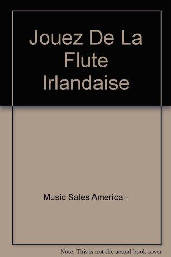 Jouez De La Flute Irlandaise -