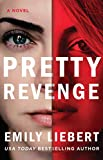 Pretty Revenge by  Emily Liebert in stock, buy online here