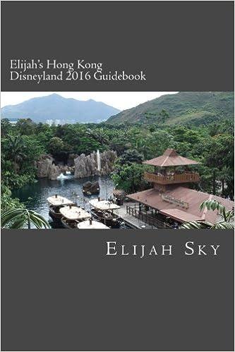 ,,VERIFIED,, Elijah's Hong Kong Disneyland 2016 Guidebook. falling which command abogados newest jueves derogan marriage