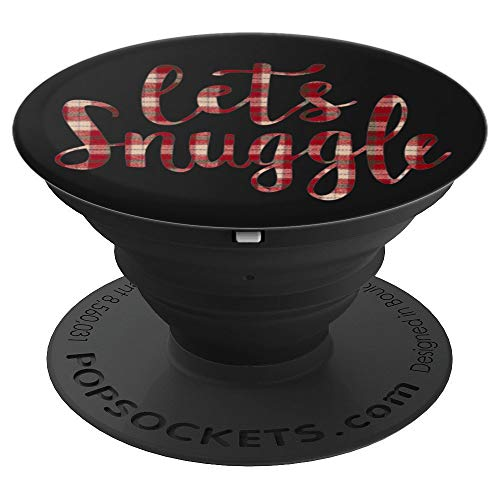 Lets Snuggle Plaid Flannel Christmas Holiday Winter Print - PopSockets Grip and Stand for Phones and Tablets