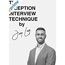 The Inception Interview Technique by Joey Levy