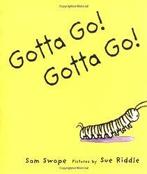 Gotta Go! Gotta Go! (Sunburst Book)