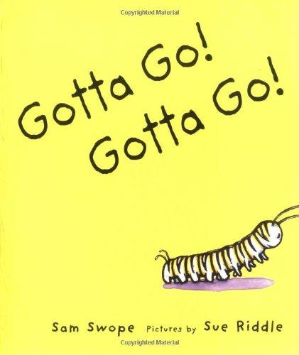 Gotta Go! Gotta Go!: A Picture Book (Sunburst Book)