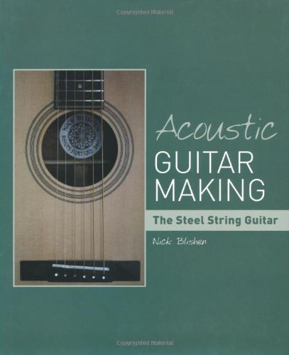 Image of Acoustic Guitar Making: The Steel String Guitar