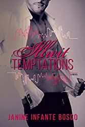 Illicit Temptations (Tempted Series Book 1)