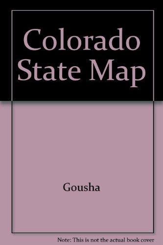 Colorado State Map (A Gousha travel - Gousha Maps