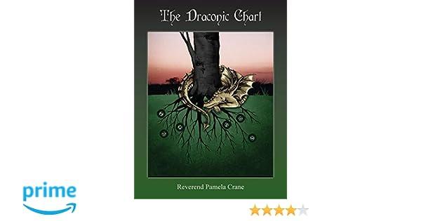 The Draconic Chart: Pamela Crane: 9781903353127: Amazon com: Books