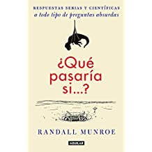??Qu?? pasar??a si???? (Spanish Edition) by Randall Munroe (2015-08-25)