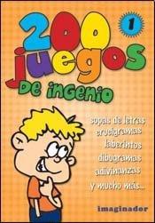 200 juegos de ingenio 1 (Spanish Edition) [Luciana B. Gogni] (Tapa Blanda)