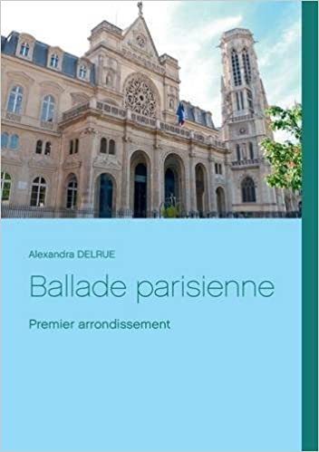 Ballade parisienne : 1er arrondissement pdf, epub ebook