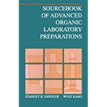 Sourcebook of Advanced Organic Laboratory Preparations