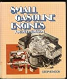Small Gasoline Engines, Stephenson, George, 0827322429