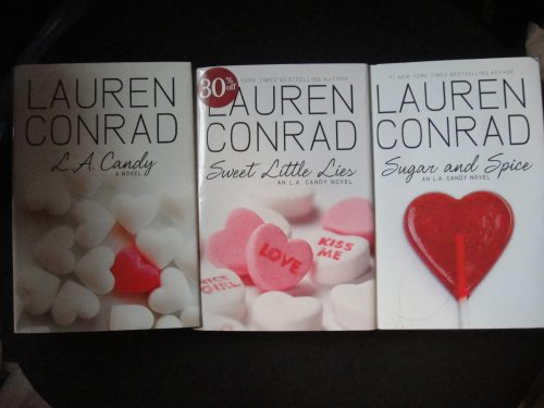 Lauren Conrad L.A. Candy Collection: L.A. Candy+Sweet Little Lies+Sugar and Spice (Conrad Lauren Collection)