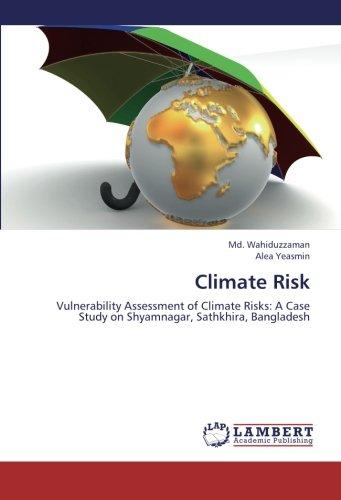 Download Climate Risk: Vulnerability Assessment of Climate Risks: A Case Study on Shyamnagar, Sathkhira, Bangladesh pdf