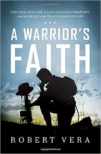Amazon com: A Warrior's Faith: Navy SEAL Ryan Job, a Life