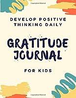 Gratitude Journal For Kids: A Daily Notebook