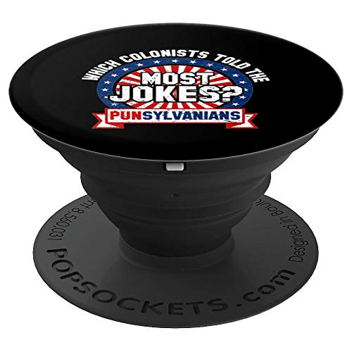 Colonists Told Most Jokes Punsylvanians Funny USA Gift - PopSockets Grip and Stand for Phones and -