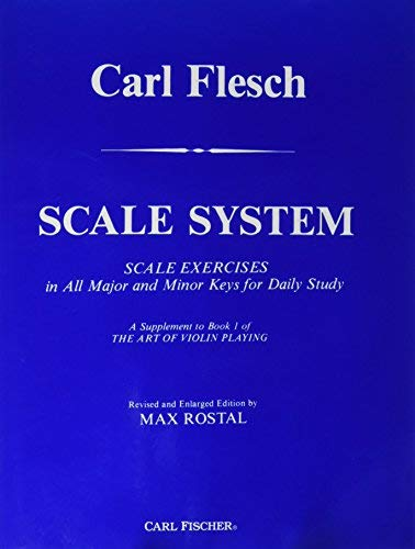 (Scale System: Scale Exercises in All Major and Minor Keys for Daily Study by Carl Flesch (2015-04-08))