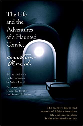 The Life and the Adventures of a Haunted Convict, Reed, Austin
