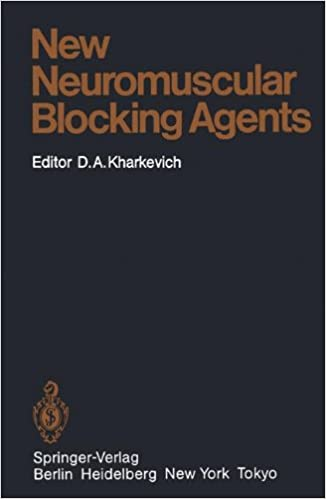 New Neuromuscular Blocking Agents: Basic and Applied Aspects (Handbook of Experimental Pharmacology)