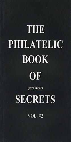 Volume 2: The Philatelic Book of (even more) Secrets