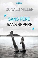 Sans père et sans repère (French Edition) Kindle Edition