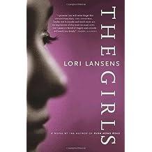 By Lori Lansens The Girls [Paperback]