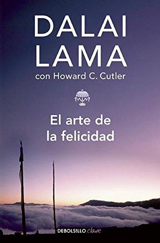 El Arte De La Felicidad The Art Of Happiness Spanish Edition Lama Dalai 9786073121538 Books