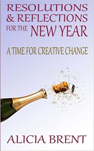 Resolutions & Reflections for the New Year: A Time for Creative ...