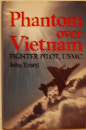 Phantom over Vietnam: Fighter Pilot, Usmc