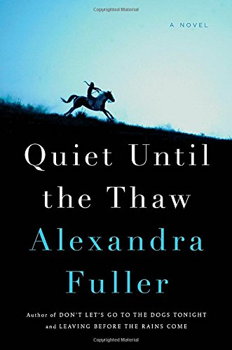 Quiet Until the Thaw: A Novel