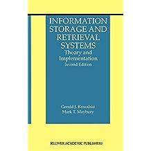Information Storage and Retrieval Systems: Theory and Implementation (The Information Retrieval Series Book 8)