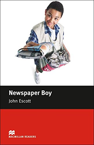 Beginner Level: Newspaper Boy: Lektüre (Macmillan Readers)