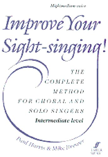 Improve Your Sight-Singing!: Intermediate High / Medium Treble (Faber Edition)
