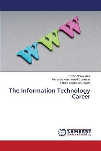 The Information Technology Career