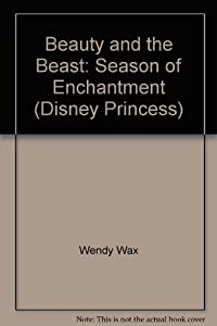 Hardcover Beauty and the Beast: Season of Enchantment (Disney Princess) Book
