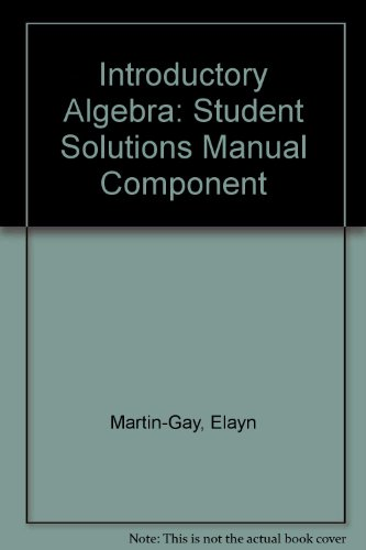 Introductory Algebra: Student Solutions Manual Component