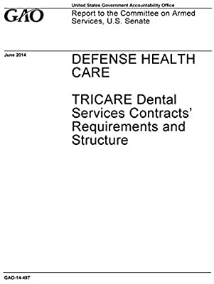 Defense Health Care: TRICARE Dental Services Contracts
