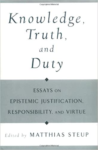 com knowledge truth and duty essays on epistemic knowledge truth and duty essays on epistemic justification responsibility and virtue 1st edition