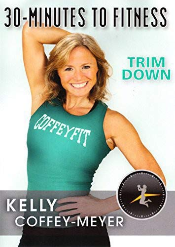 30 Minutes to Fitness: Trim Down with Kelly Coffey-Meyer