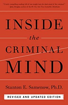 Inside the Criminal Mind: Revised and Updated Edition by [Samenow, Stanton E.]