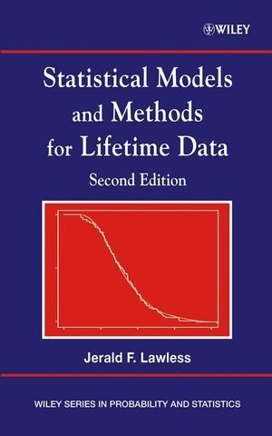 Statistical Models and Methods for Lifetime Data 2nd edition by Lawless, Jerald F. (2002) Hardcover