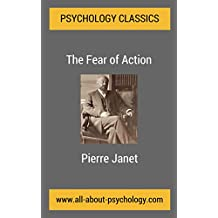 The Fear of Action: A Classic Article in the History of Psychology