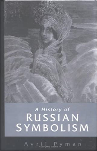amazon com a history of russian symbolism cambridge studies in