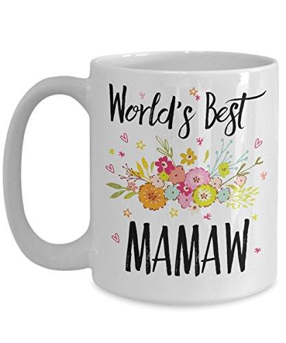 Mamaw Mug - World's Best Mamaw - Best Mamaw Ever Mug - Appreciation Gift Coffee Cup